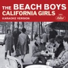California Girls (Karaoke Version) - Single, The Beach Boys
