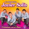 Chamamé Con El Alma, Javier Solis