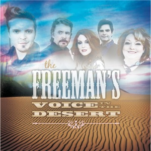Voice In The Desert By The Freemans Lyrics Damnlyrics