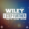 1 Step Further (feat. Ghetts, Ice Kid & Devlin) - Single, Wiley