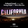 California (feat. T.I., Young Dolph & Ricco Barrino) - Single, Colonel Loud