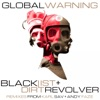 Global Warning - EP, Blacklist & Dirt Revolver
