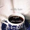 A Girl Who Waits Single