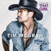 Lookin' For That Girl - Tim McGraw