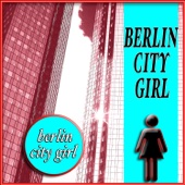 Berlin City Girl