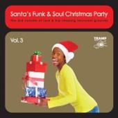 Santa's Funk & Soul Christmas Party, Vol. 3