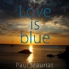 Love Is Blue And More... ジャケット写真