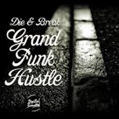 Grand Funk Hustle EP cover art