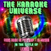 Viens boire un p'tit coup à la maison (Karaoke Version) [In the Style of Licence IV]