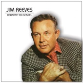 Jim Reeves Country to Gospel
