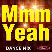 Mmm Yeah (Workout Mix) [feat. DJ DMX]