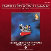 Starblazers Sound Almanac 1979, Vol. 1: Starblazers the New Voyage Music Collection (Eternal Edition) [Original Television Soundtrack]