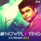 #NowPlaying: A.R. Rahman Hits
