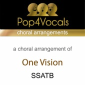 One Vision (SSATB & Choral Arrangement) [In the Style of Queen]