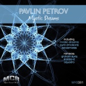 Mystic Dreams (AquAdro Remix) - PAVLIN PETROV