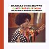 Barbara & The Browns Music