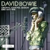 Original John Peel Session: 23rd May 1972 - EP, David Bowie