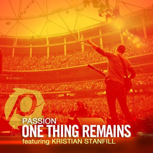 One Thing Remains (Radio Version) - Single