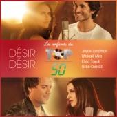 Désir désir (Les enfants du Top 50) - Single