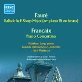 Fauré: Ballade in F-Sharp Major - Françaix: Piano Concertino