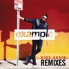 Kids Again (Remixes) - EP, Example