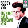 The Night Has A Thousand Eyes (Single)