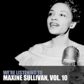 We're Listening to Maxine Sullivan, Vol. 10