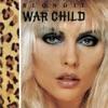War Child - EP, Blondie
