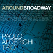 Paolo Alderighi Trio - Bewitched, Bothered and Bewildered / I Could Write a Book  artwork