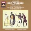 Donizetti - Don Pasquale, Ambrosian Opera Chorus, Gosta Winbergh, Guido Fabris, John Mordler, Mirella Freni, Philharmonia Orchestra & Riccardo Muti