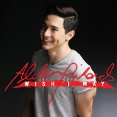 Alden Richards - Wish I May  artwork