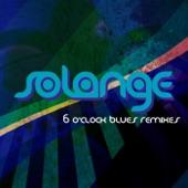 6 O'Clock Blues (Remixes) - EP