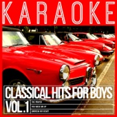 Karaoke - Classical Hits for Boys