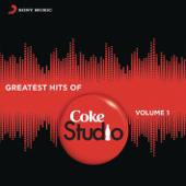 Greatest Hits of Coke Studio India, Vol. 1