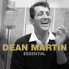 Essential, Dean Martin