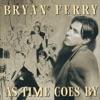 Bryan Ferry  - Falling In Love Again