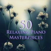 Relaxing Piano Music Academy - 50 Relaxing Piano Masterpieces - Calm & Easy Classical Piano Music for Relaxation, Meditation, Yoga & Sleep artwork