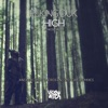 High (Remixes, Pt. 2) [feat. Nicole Millar] - EP, Peking Duk