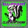 Club Now Skunk (feat. Big Freedia) - Single