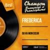 Ou va mon cœur (feat. Franck Pourcel et son orchestre) [Mono Version] - EP, Frédérica