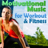 Motivational Music for Workout & Fitness