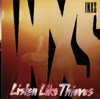 Listen Like Thieves (Remastered), INXS