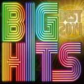 BIG HITS BEST 2014  Mixed by DJ K-funk
