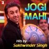 Jogi Mahi Hits By Sukhwinder Singh