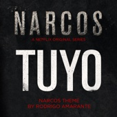 Tuyo (Narcos Theme) [From
