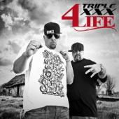 Triple XXX 4 Life