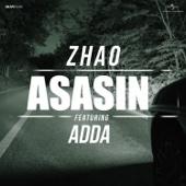 Asasin (feat. ADDA) - Zhao