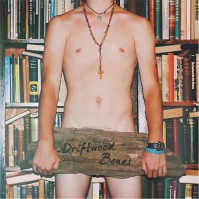 Driftwood Bones EP
