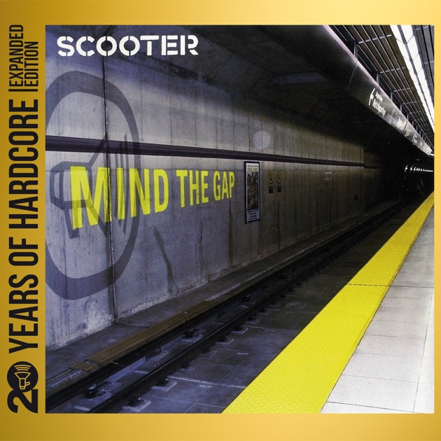 Scooter - Mind The Gap (Basic)