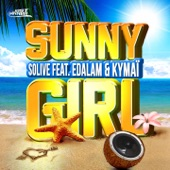 Sunny Girl (feat. Edalam & Kymai) - Single